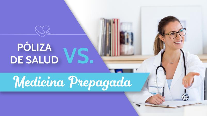 Póliza de Salud vs Medicina Prepagada