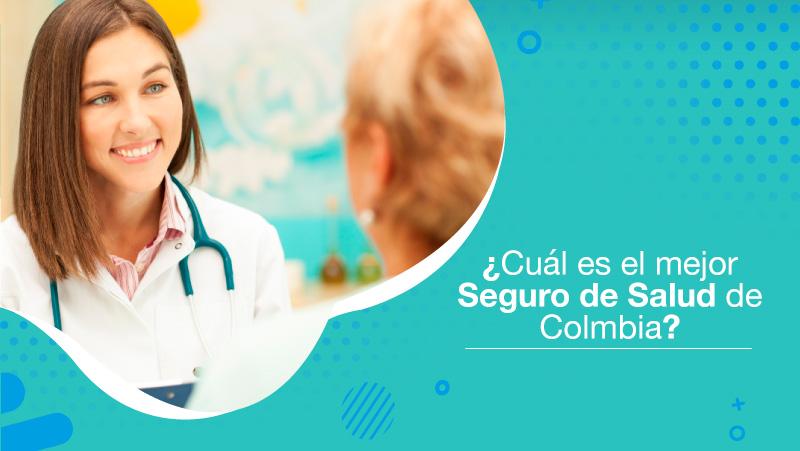 cual-es-el-mejor-seguro-de-salud-de-colombia-destacada