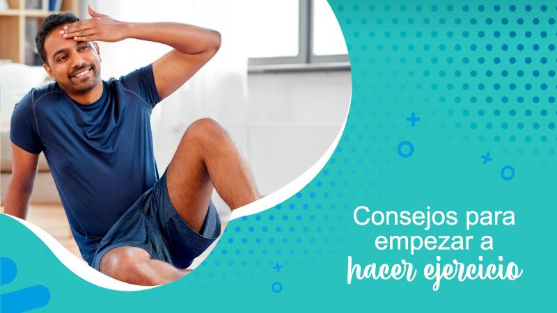 Consejos para empezar a hacer ejercicio